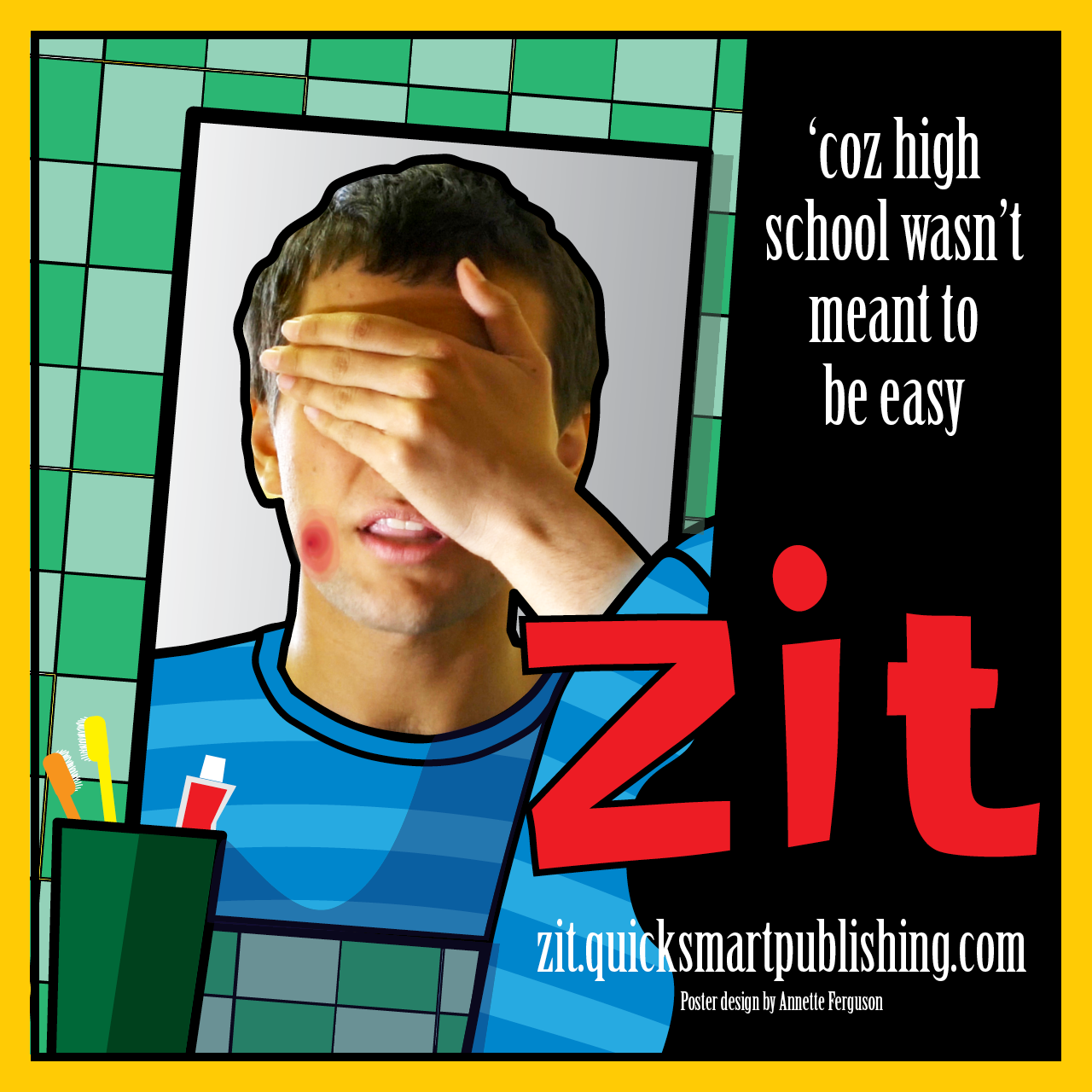 """Zit"" short film poster. Alex covers his eyes after seeing a big zit reflected in the mirror"